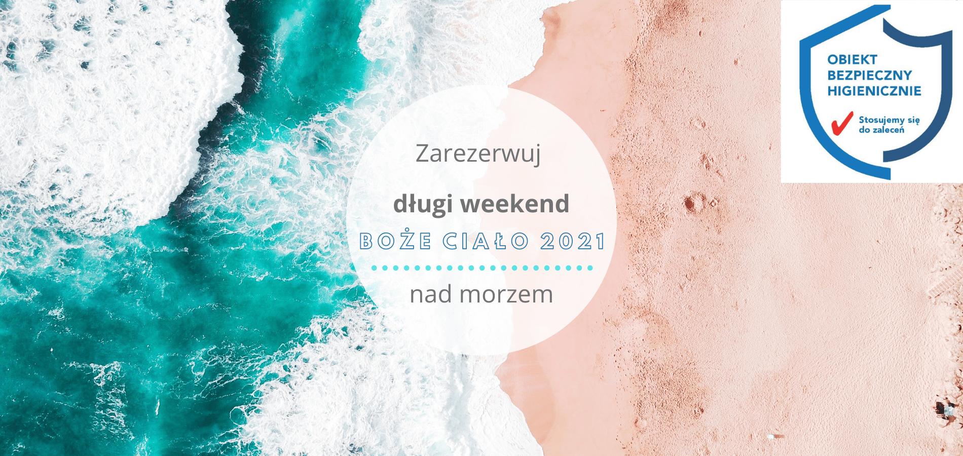 Długi weekend nad morzem dla każdego
